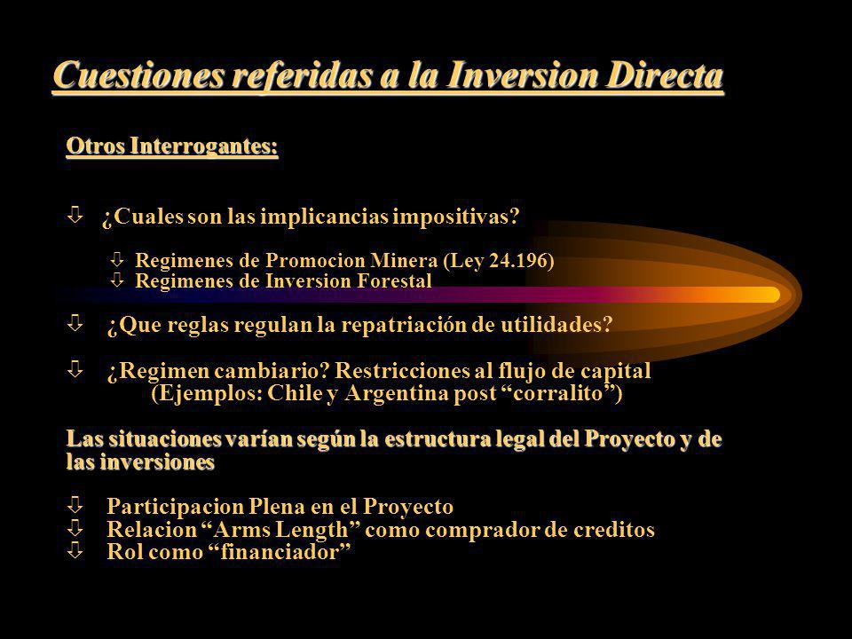 Cuestiones referidas a la Inversion Directa