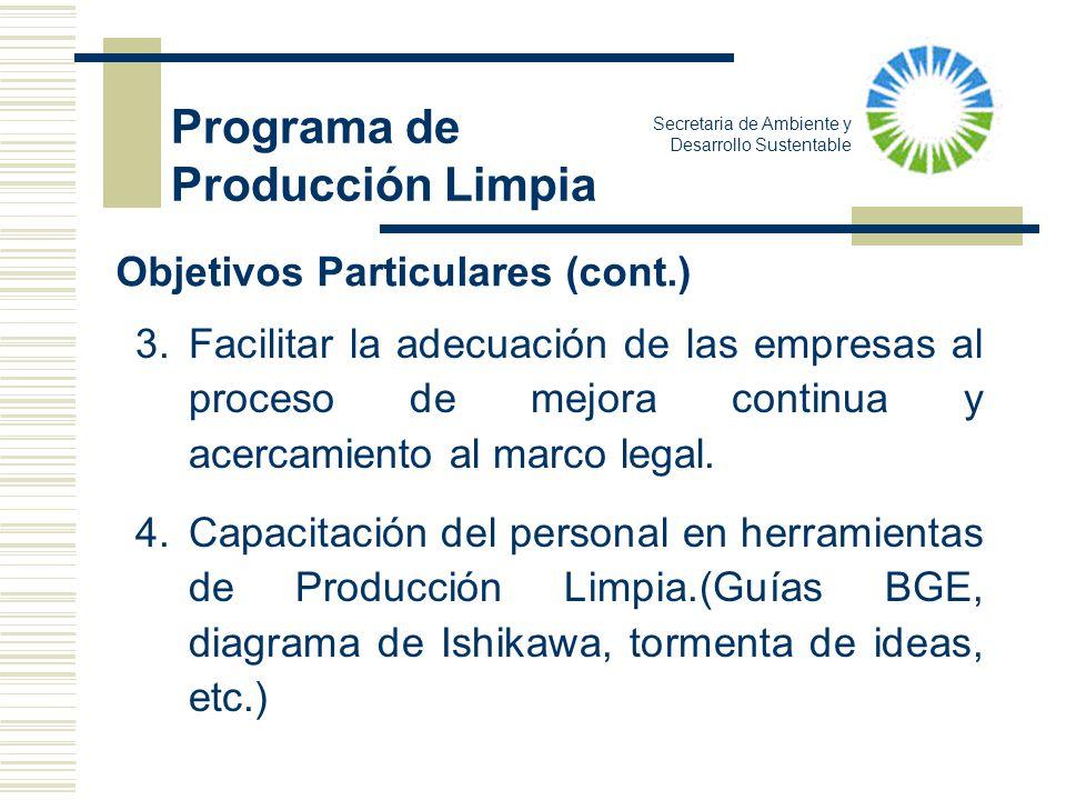 Programa de Producción Limpia Objetivos Particulares (cont.)