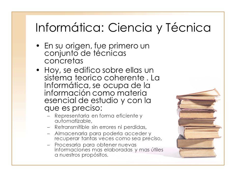 Informática: Ciencia y Técnica