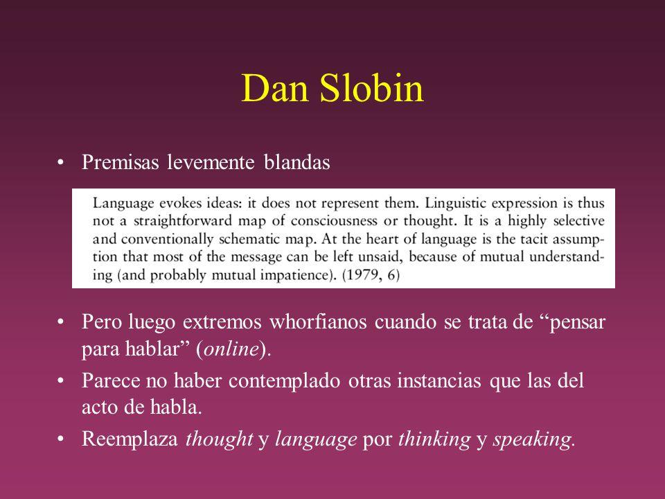 Dan Slobin Premisas levemente blandas