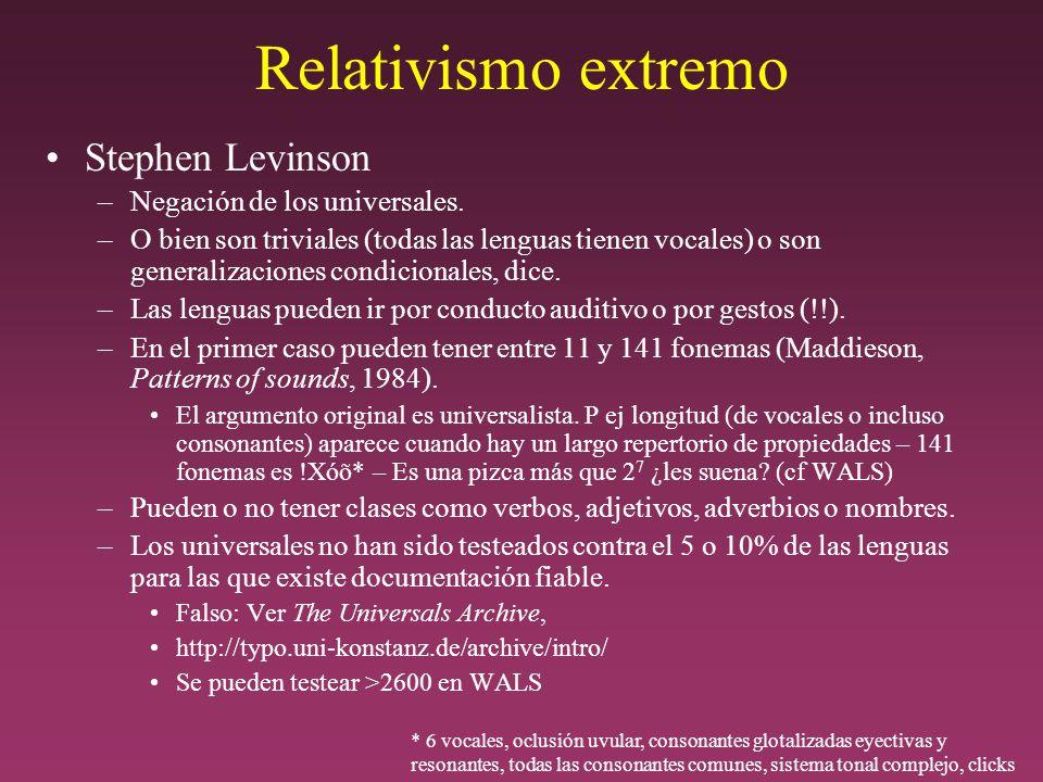 Relativismo extremo Stephen Levinson Negación de los universales.