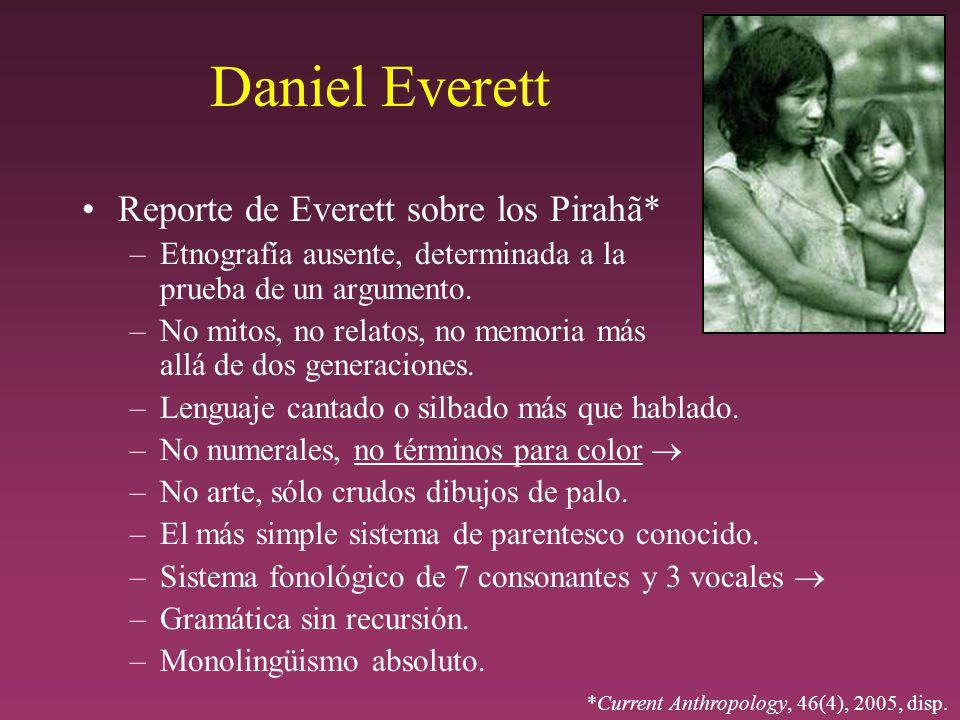 Daniel Everett Reporte de Everett sobre los Pirahã*