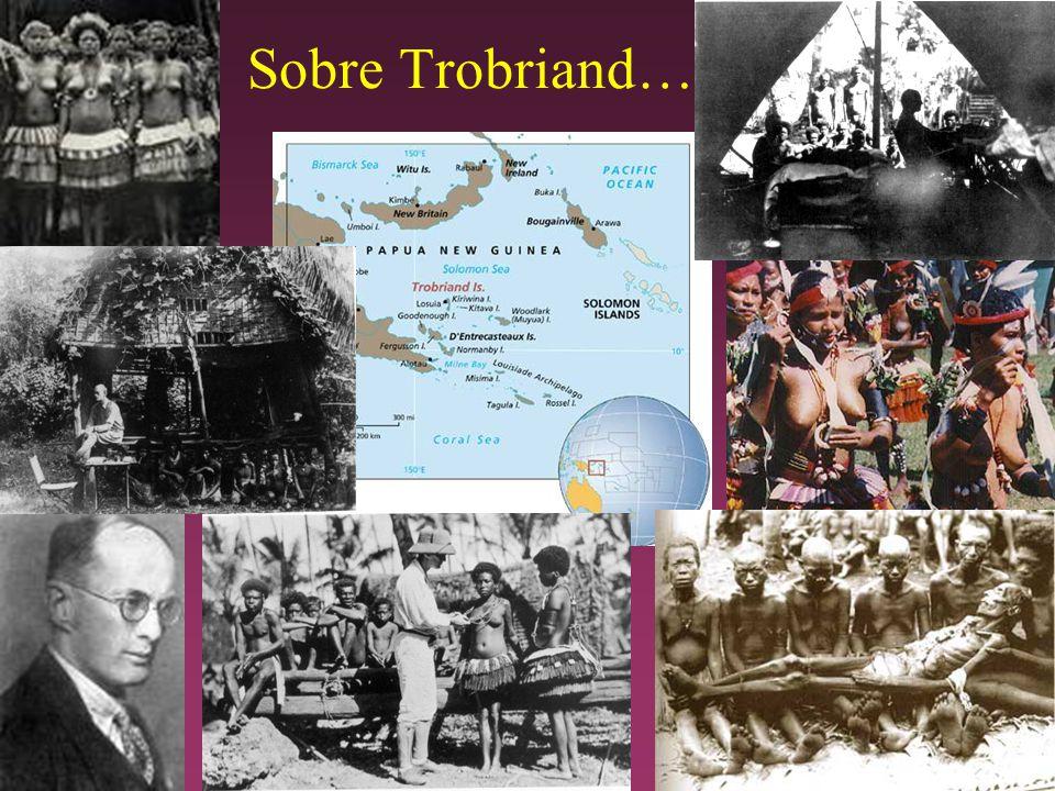 Sobre Trobriand…
