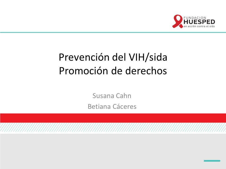 Prevención del VIH/sida Promoción de derechos