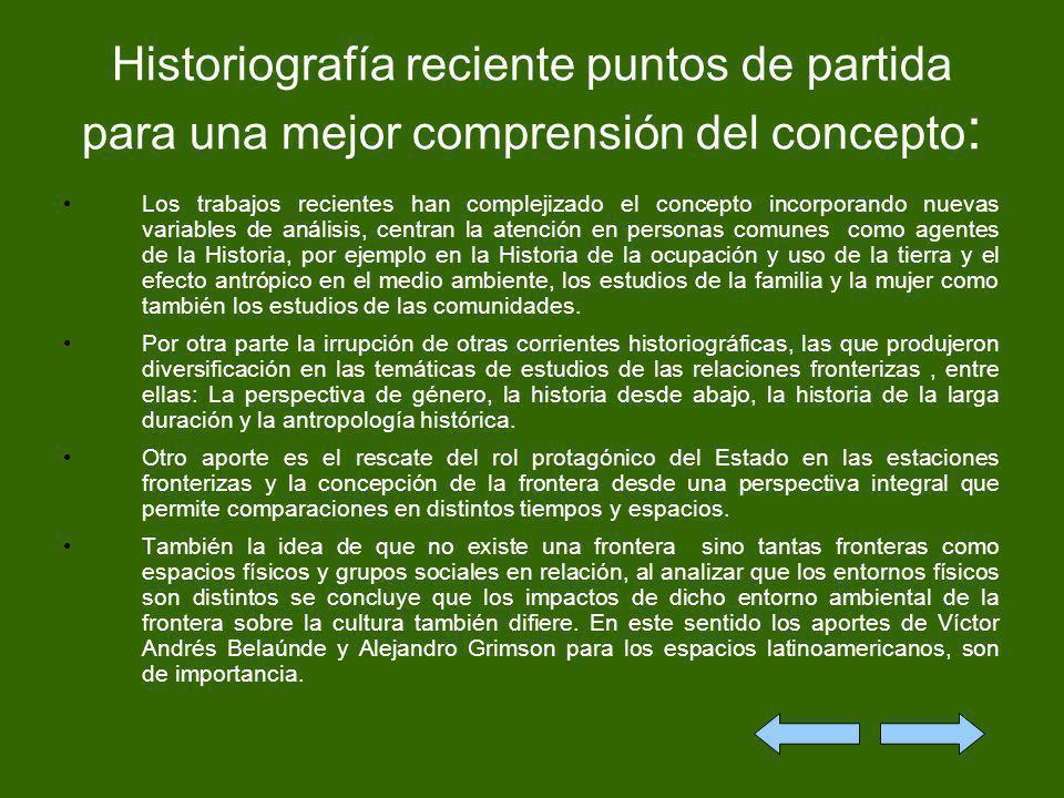 Historiografía reciente puntos de partida para una mejor comprensión del concepto: