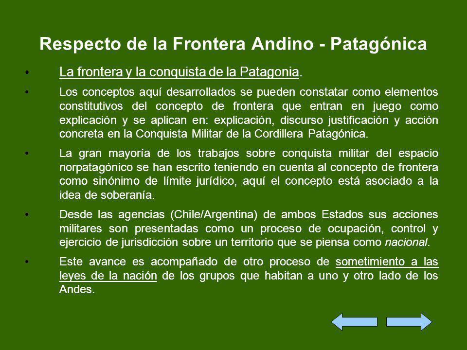 Respecto de la Frontera Andino - Patagónica