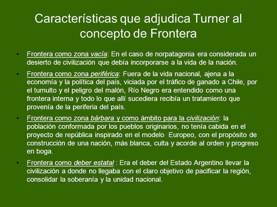 Características que adjudica Turner al concepto de Frontera