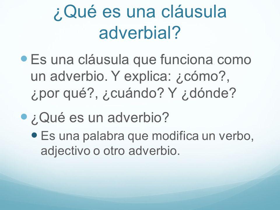 ¿Qué es una cláusula adverbial