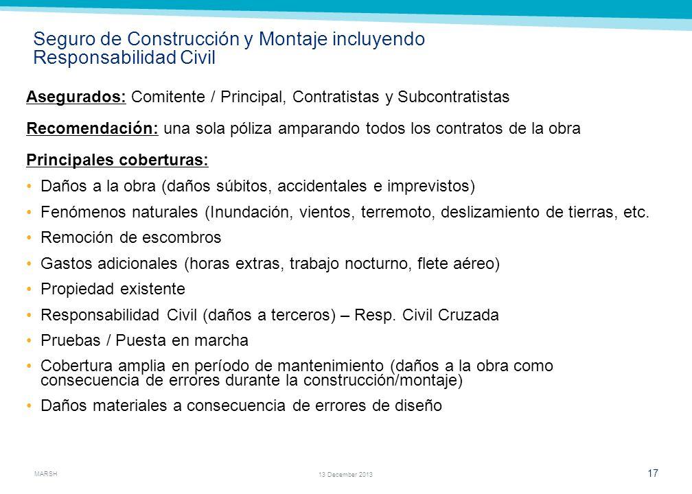 Seguro de Construcción y Montaje incluyendo Responsabilidad Civil