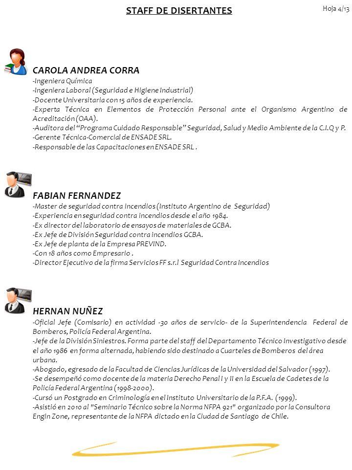 STAFF DE DISERTANTES CAROLA ANDREA CORRA FABIAN FERNANDEZ HERNAN NUÑEZ