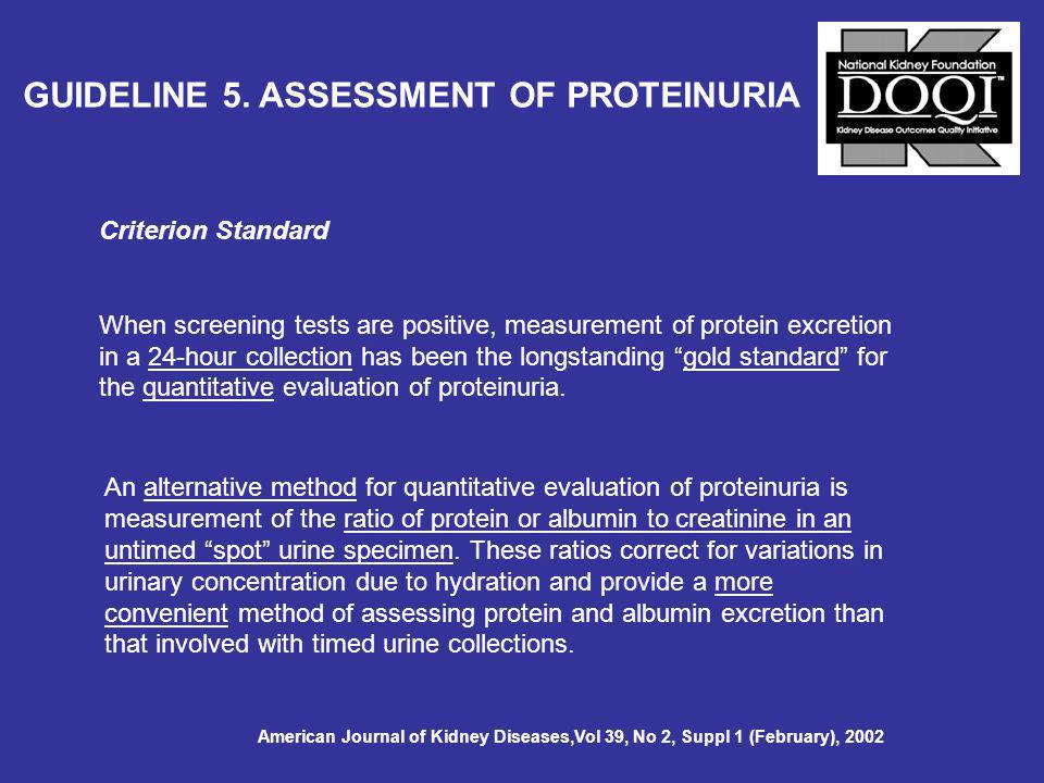 GUIDELINE 5. ASSESSMENT OF PROTEINURIA