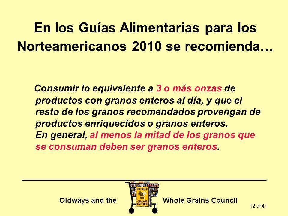 En los Guías Alimentarias para los Norteamericanos 2010 se recomienda…