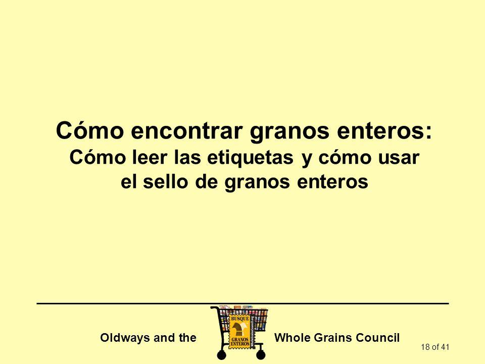 Cómo encontrar granos enteros: Cómo leer las etiquetas y cómo usar el sello de granos enteros