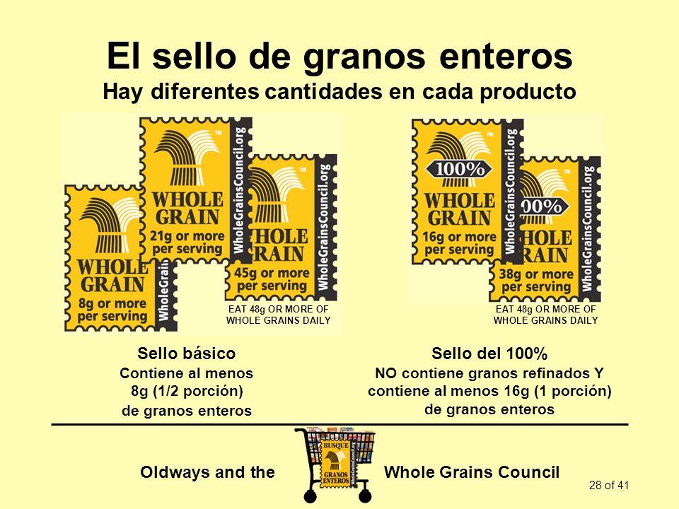El sello de granos enteros Hay diferentes cantidades en cada producto