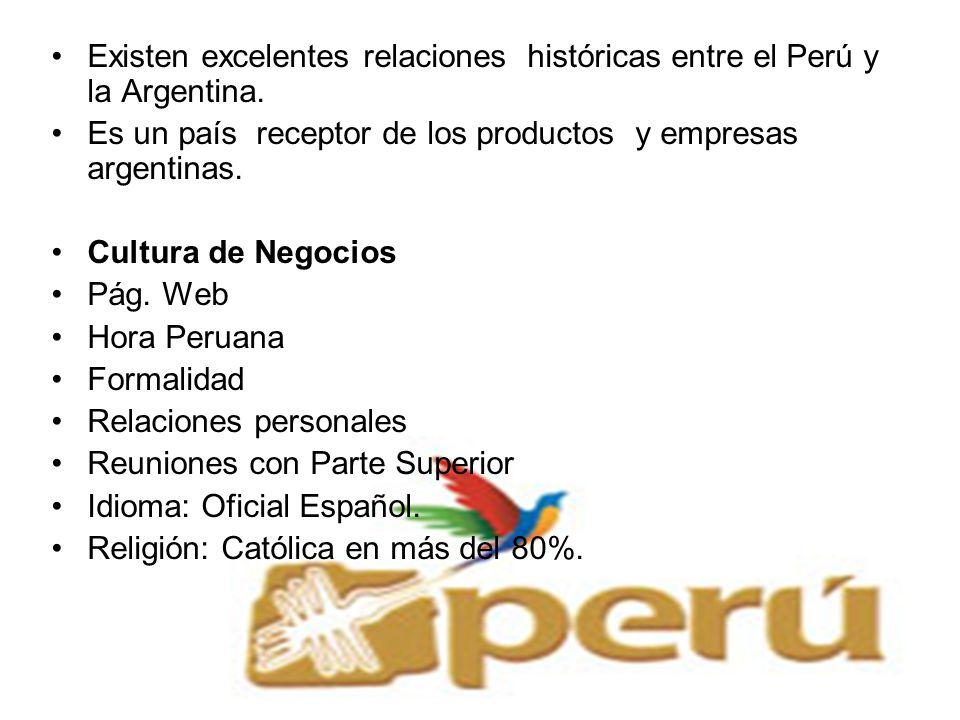 Existen excelentes relaciones históricas entre el Perú y la Argentina.