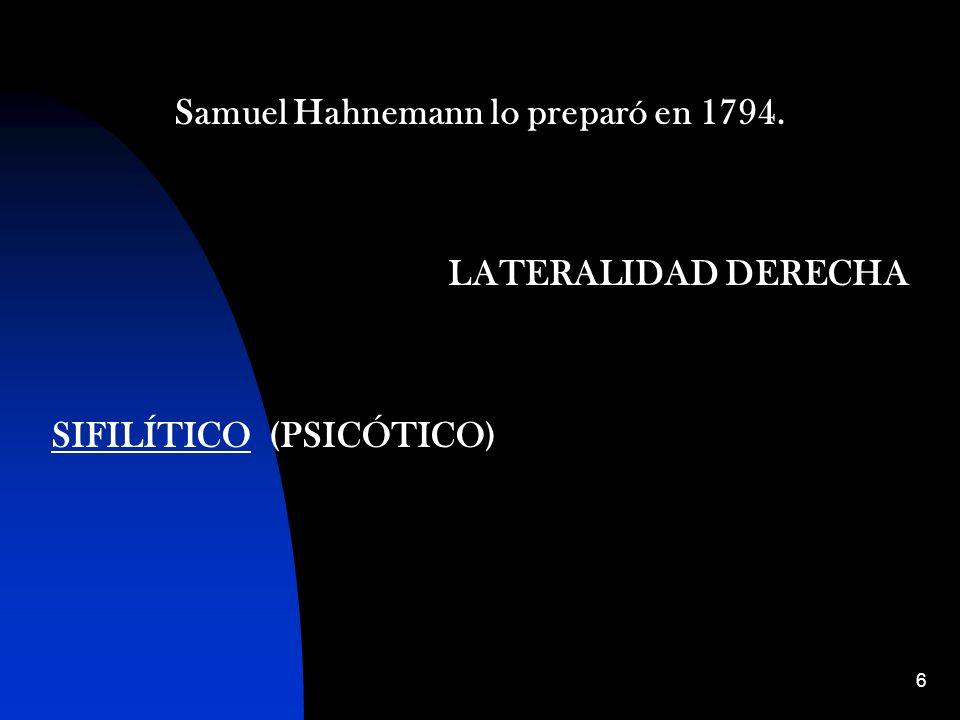 Samuel Hahnemann lo preparó en 1794.
