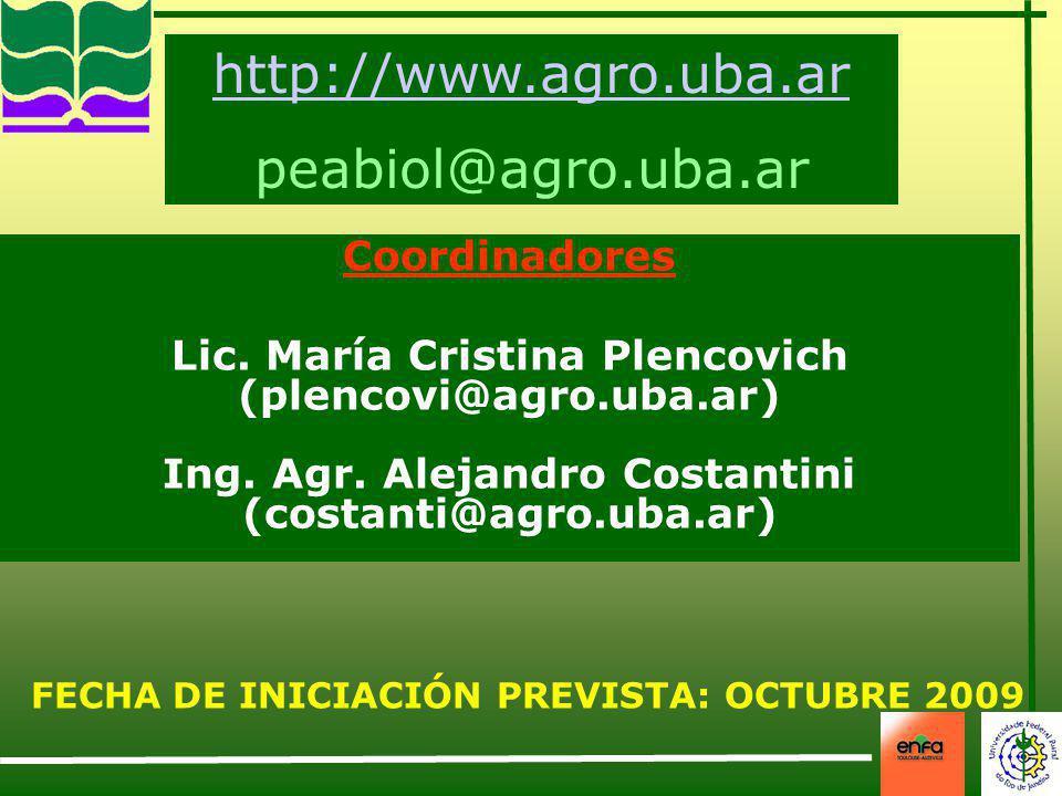 http://www.agro.uba.ar peabiol@agro.uba.ar Coordinadores