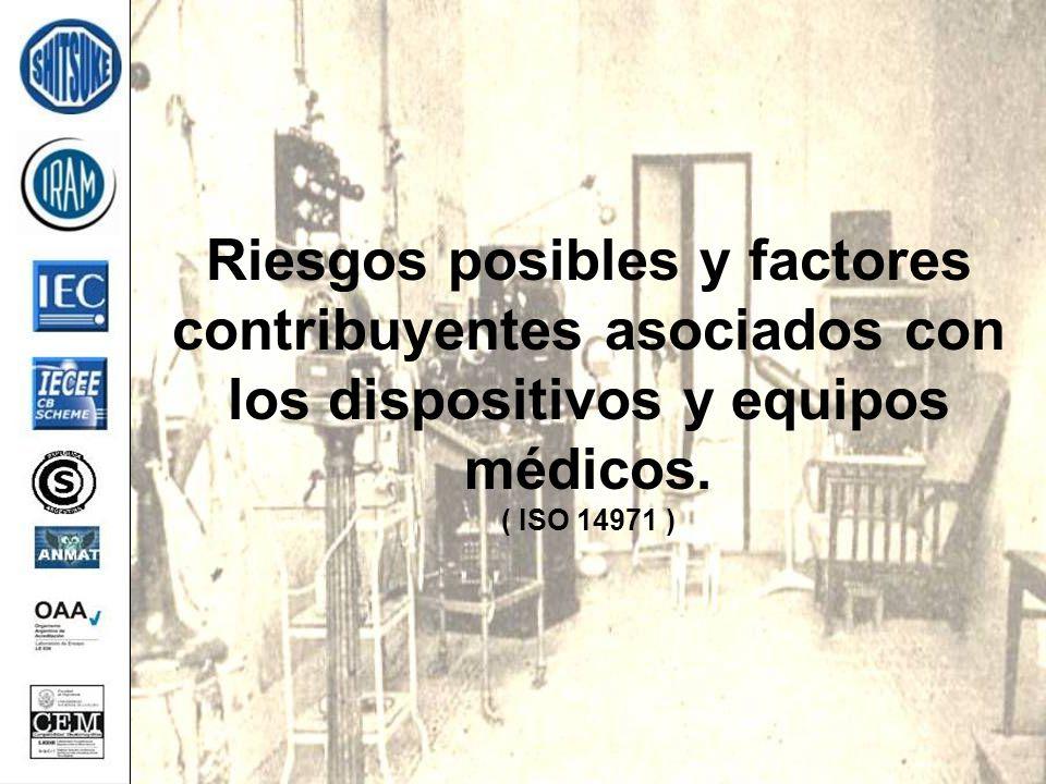 Riesgos posibles y factores contribuyentes asociados con los dispositivos y equipos médicos.