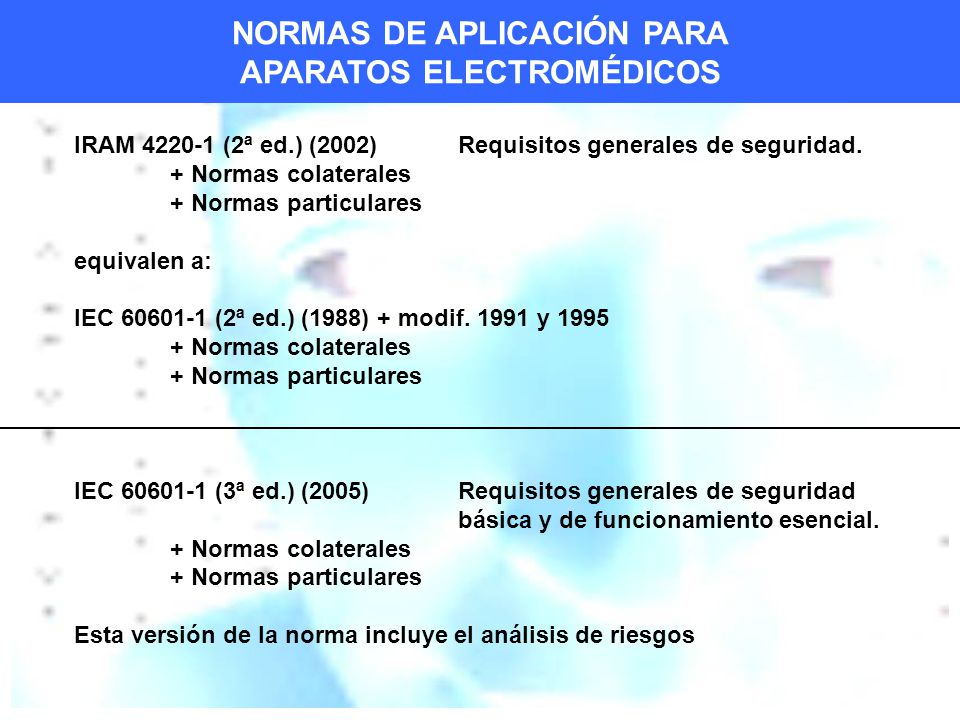 NORMAS DE APLICACIÓN PARA APARATOS ELECTROMÉDICOS