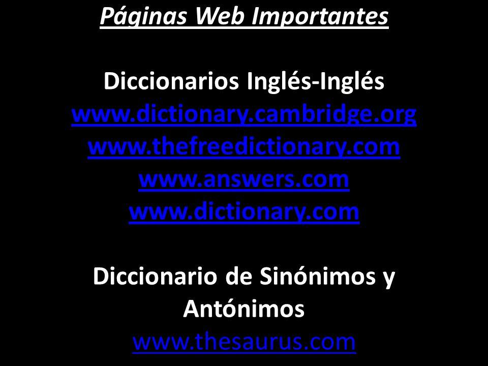 Páginas Web Importantes Diccionarios Inglés-Inglés www. dictionary