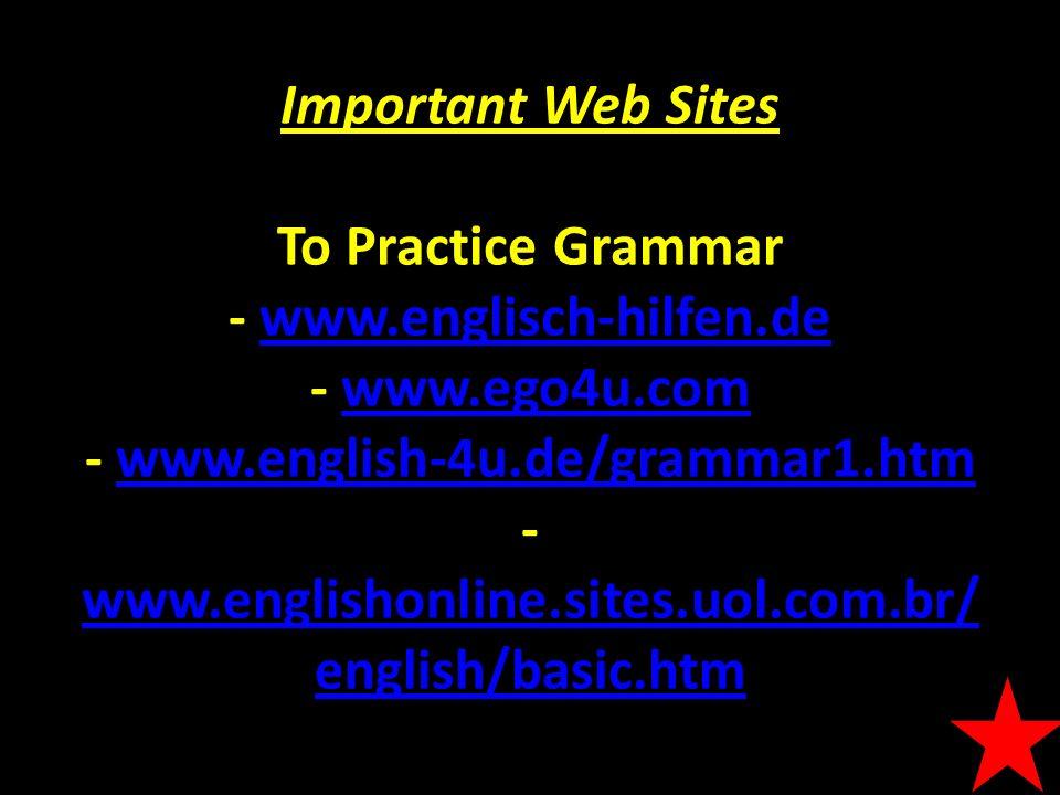 Important Web Sites To Practice Grammar - www. englisch-hilfen