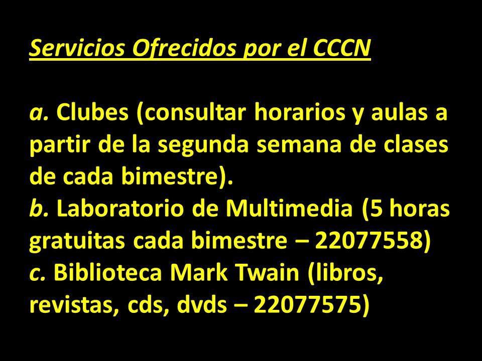 Servicios Ofrecidos por el CCCN a