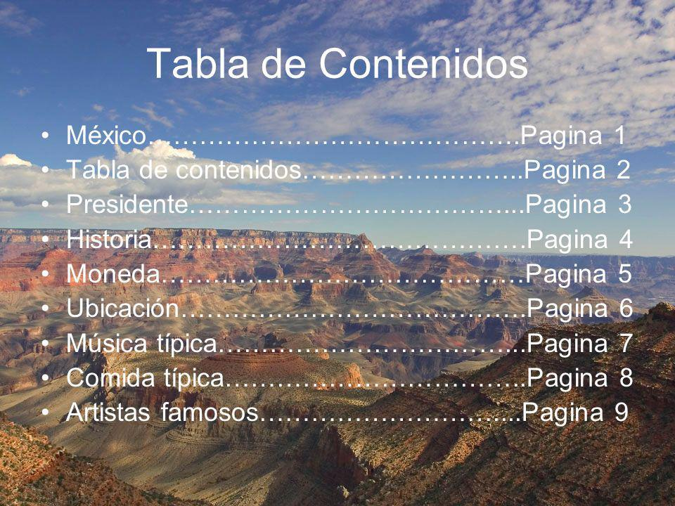 Tabla de Contenidos México…………………………………….Pagina 1