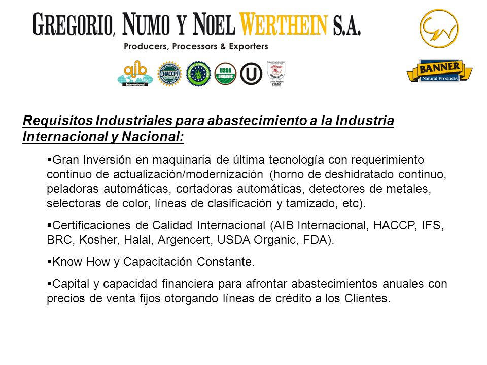 Requisitos Industriales para abastecimiento a la Industria Internacional y Nacional:
