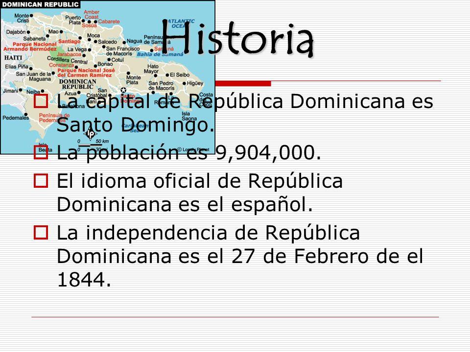 Historia La capital de República Dominicana es Santo Domingo.