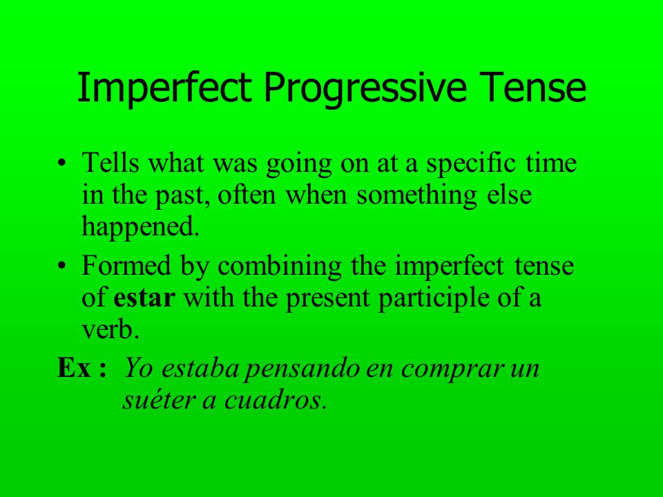 Imperfect Progressive Tense