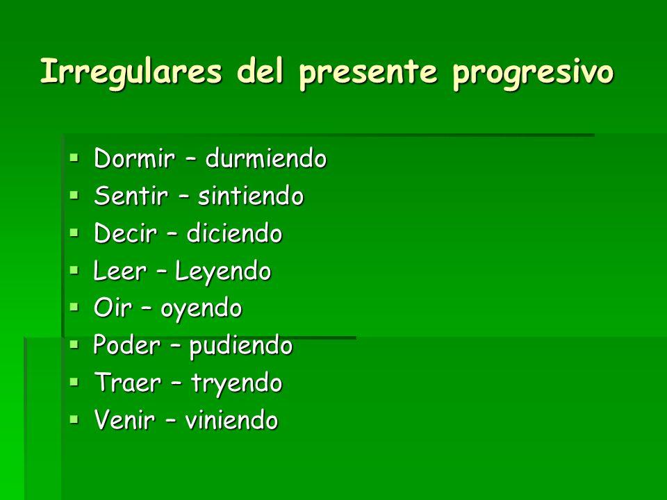 Irregulares del presente progresivo
