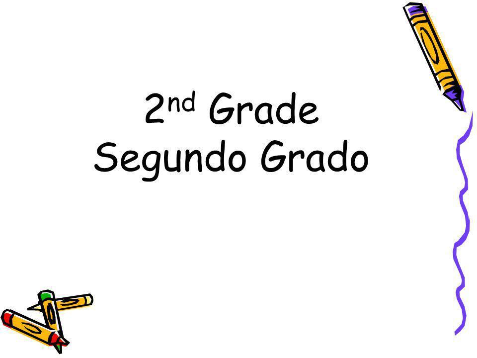 2nd Grade Segundo Grado