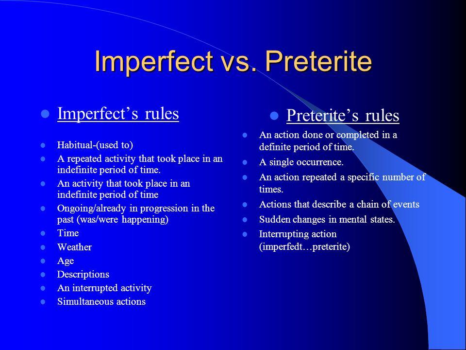 Imperfect vs. Preterite