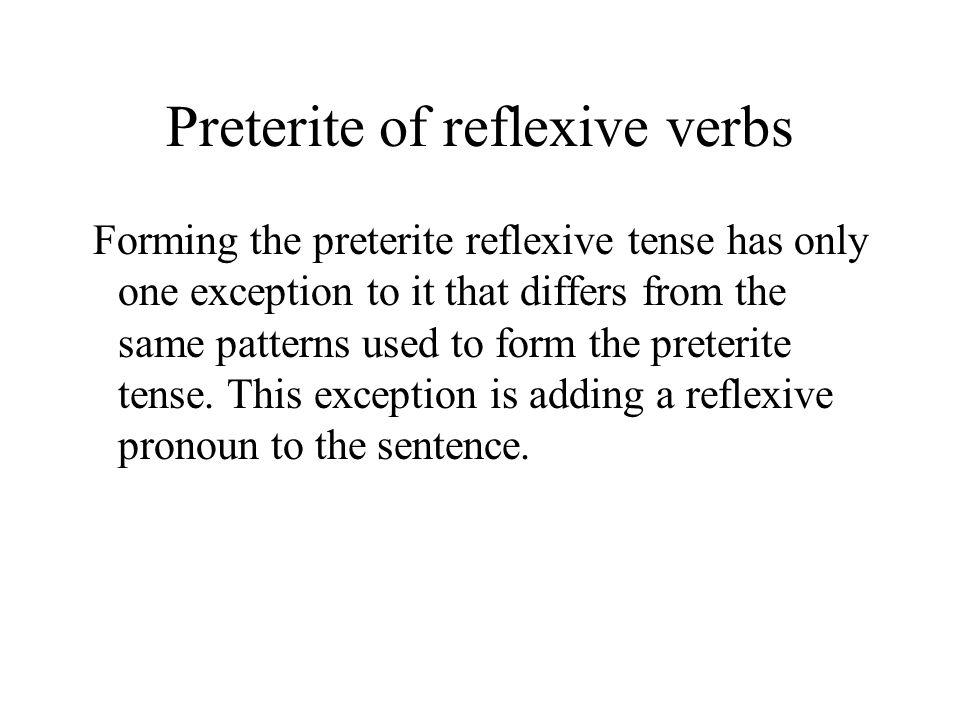 Preterite of reflexive verbs