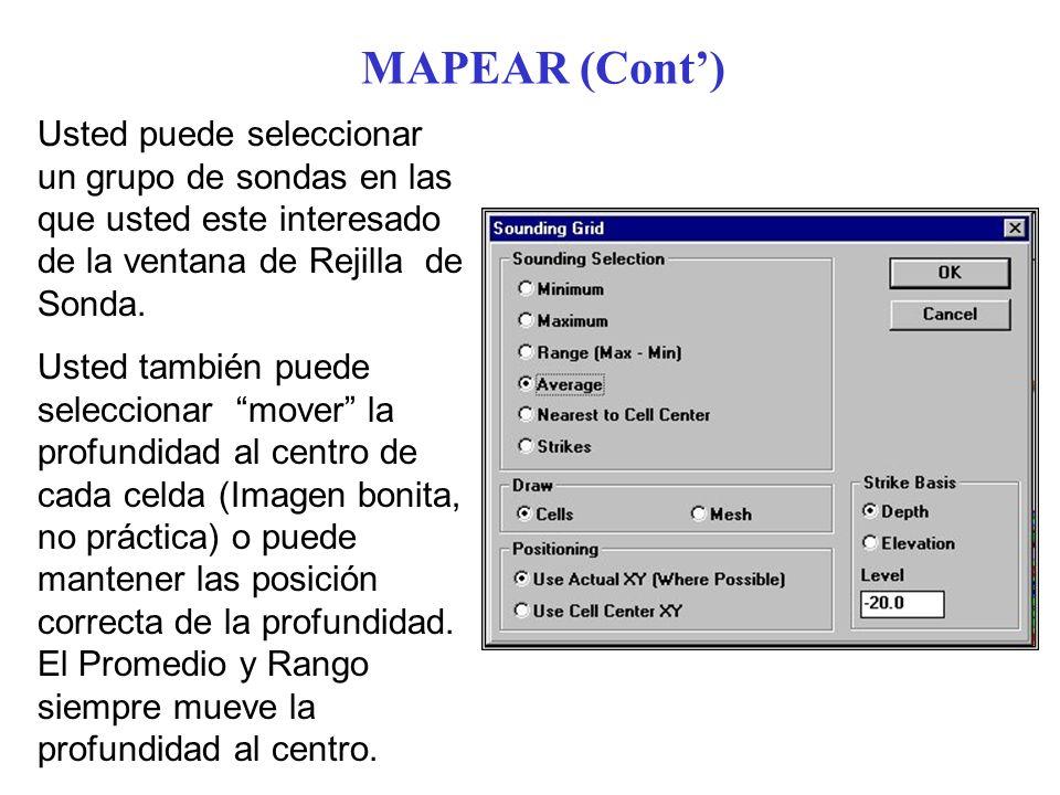 MAPEAR (Cont') Usted puede seleccionar un grupo de sondas en las que usted este interesado de la ventana de Rejilla de Sonda.