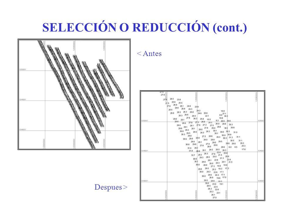 SELECCIÓN O REDUCCIÓN (cont.)