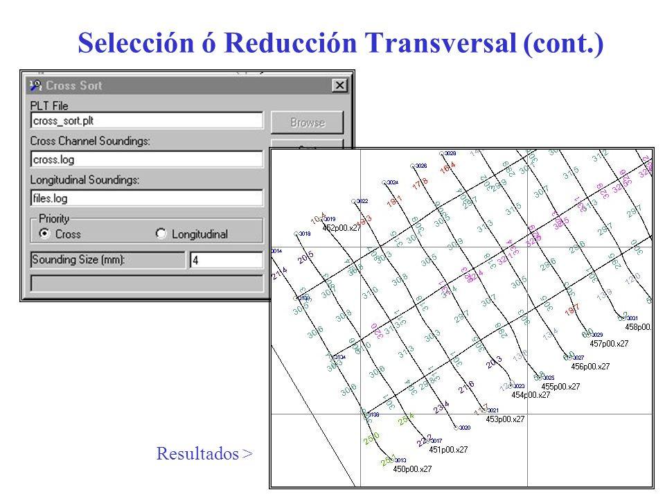 Selección ó Reducción Transversal (cont.)