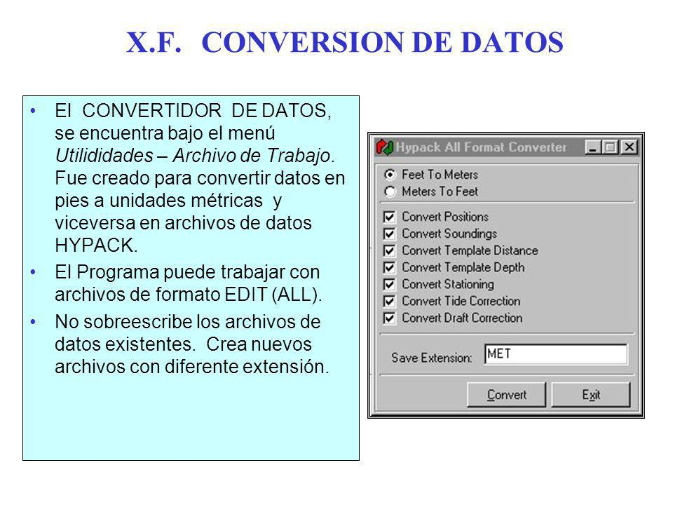 X.F. CONVERSION DE DATOS