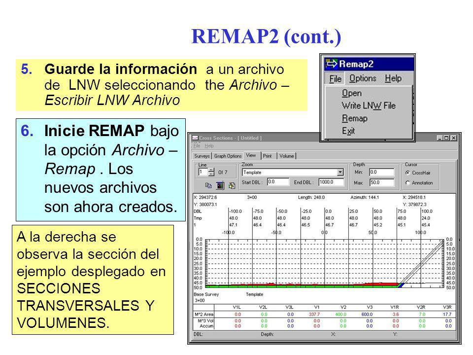 REMAP2 (cont.) Guarde la información a un archivo de LNW seleccionando the Archivo – Escribir LNW Archivo.