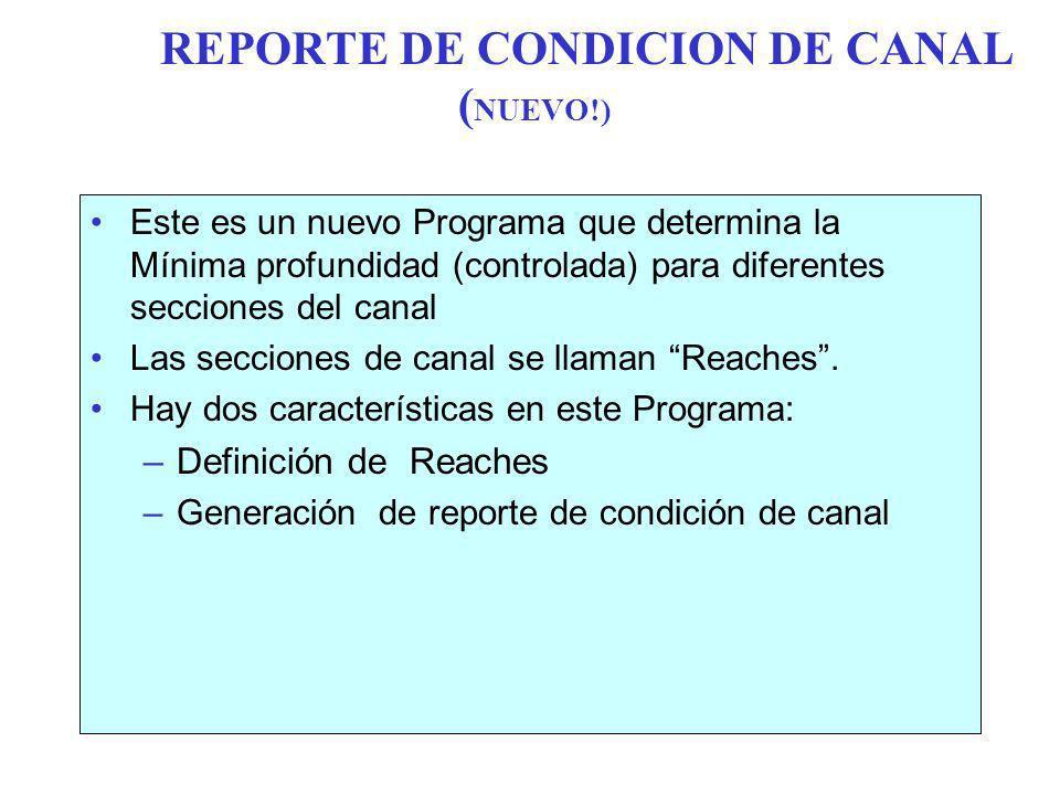 REPORTE DE CONDICION DE CANAL (NUEVO!)