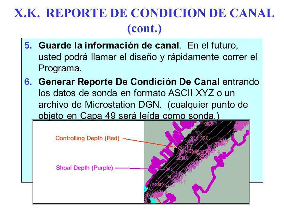 X.K. REPORTE DE CONDICION DE CANAL (cont.)