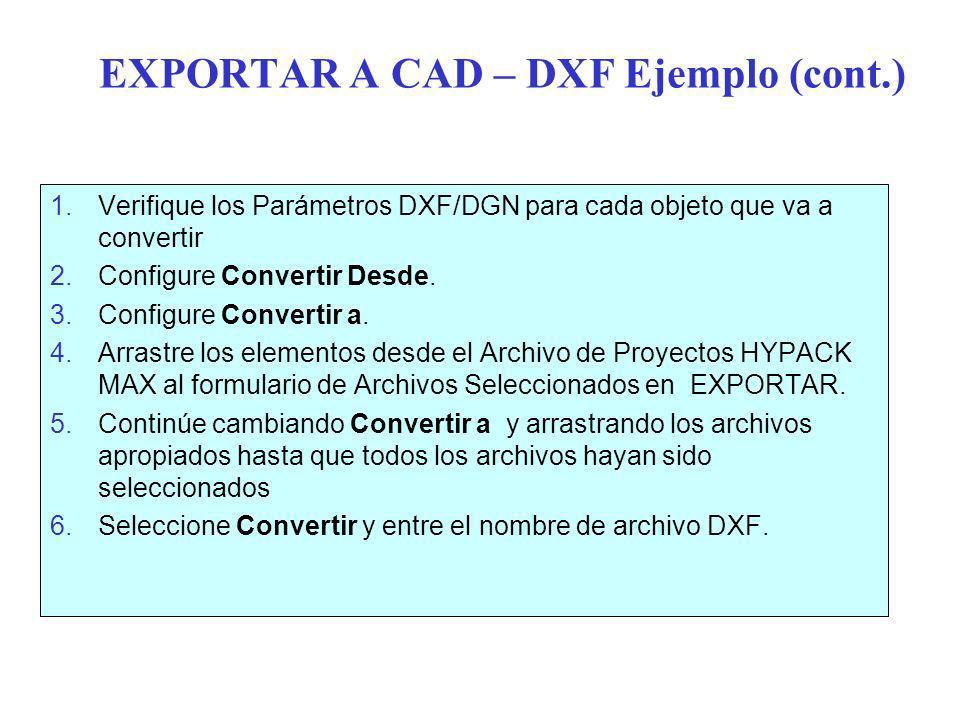 EXPORTAR A CAD – DXF Ejemplo (cont.)