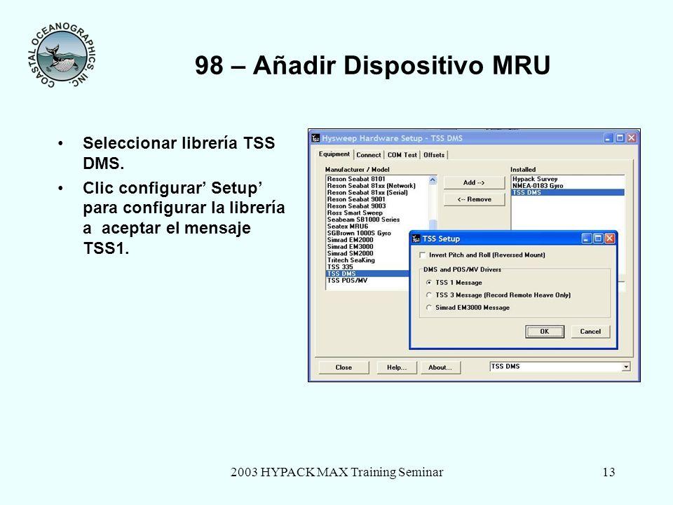 98 – Añadir Dispositivo MRU