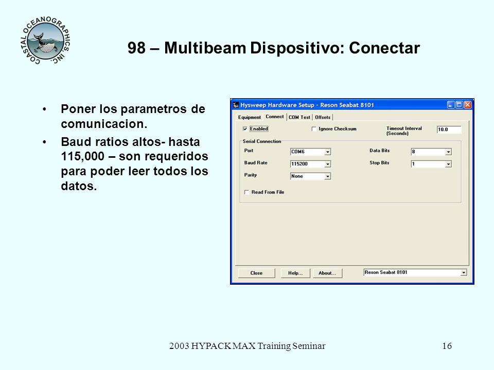 98 – Multibeam Dispositivo: Conectar