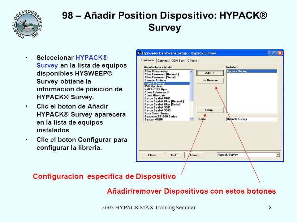 98 – Añadir Position Dispositivo: HYPACK® Survey