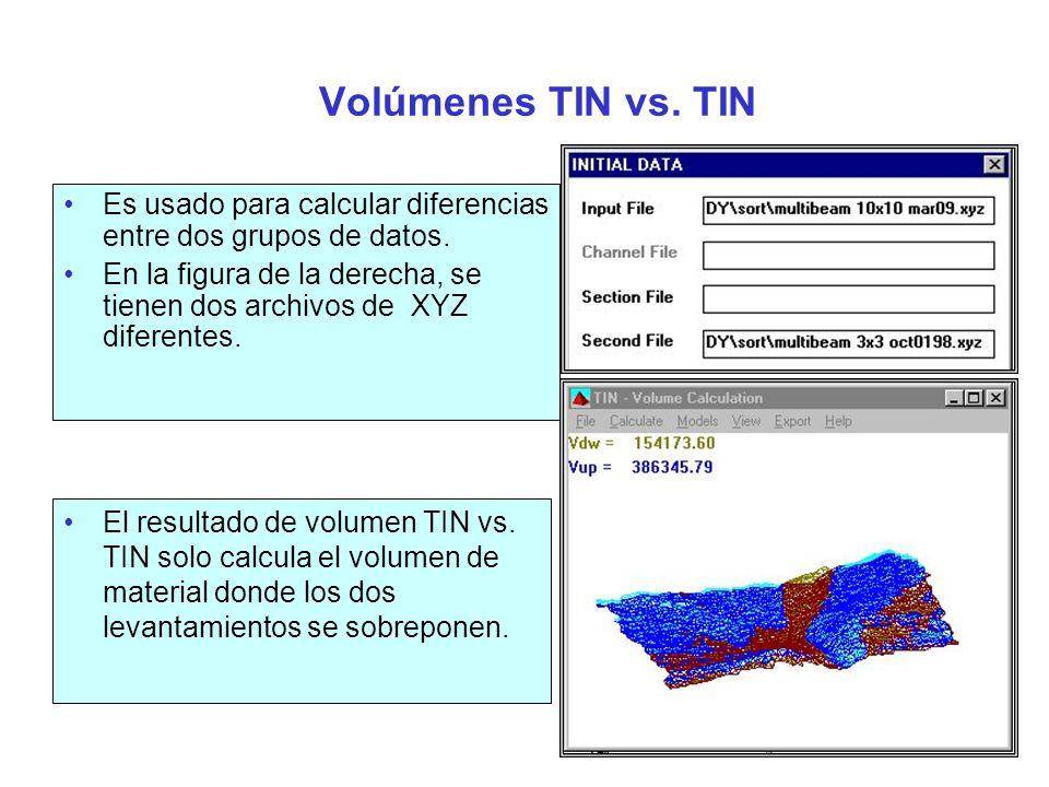 Volúmenes TIN vs. TIN Es usado para calcular diferencias entre dos grupos de datos.