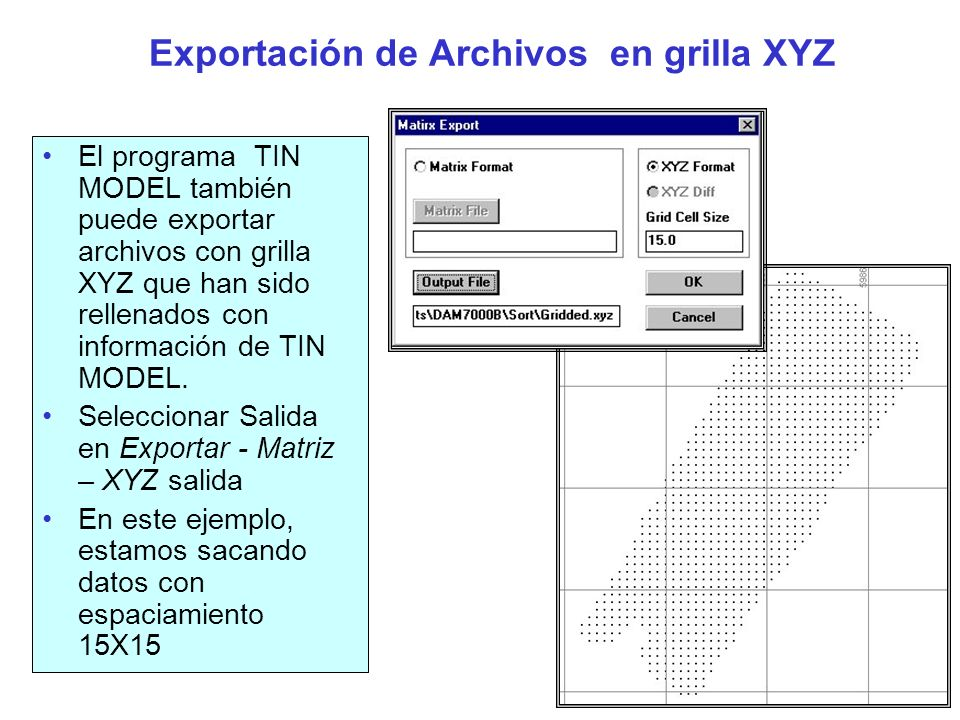Exportación de Archivos en grilla XYZ