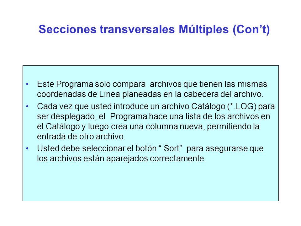 Secciones transversales Múltiples (Con't)