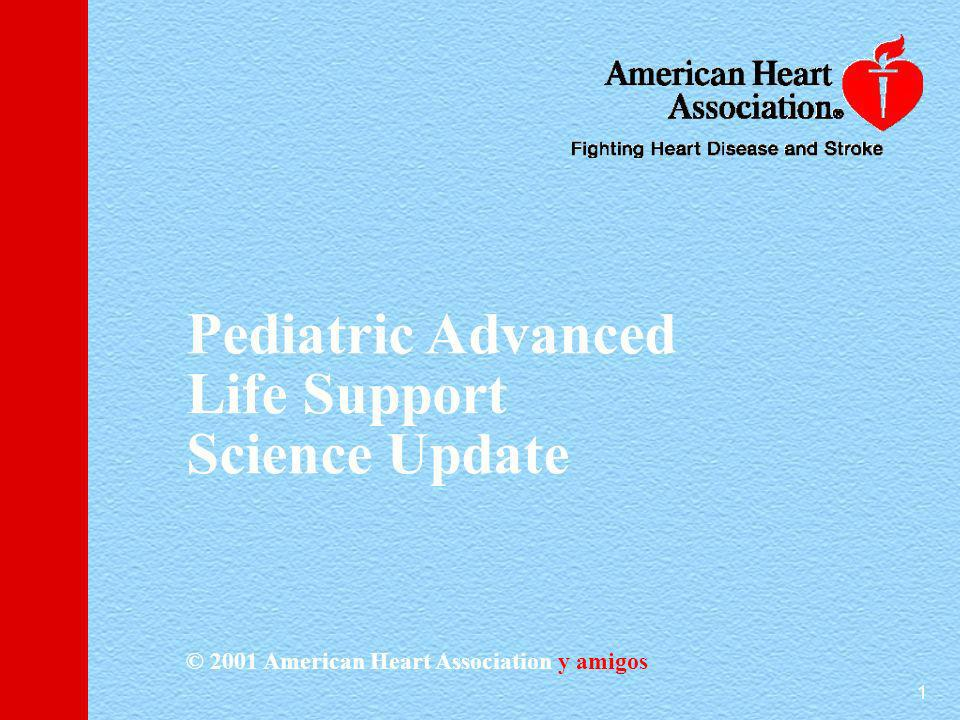 Pediatric Advanced Life Support Science Update