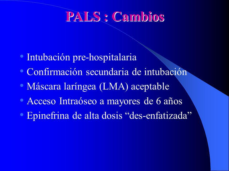 PALS : Cambios Intubación pre-hospitalaria